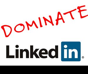dominate-linkedin